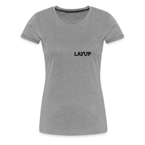 Layup - Women's Premium T-Shirt