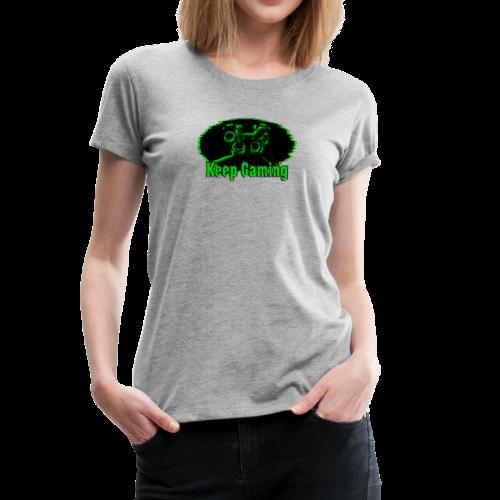 keep gaming 2 - Women's Premium T-Shirt