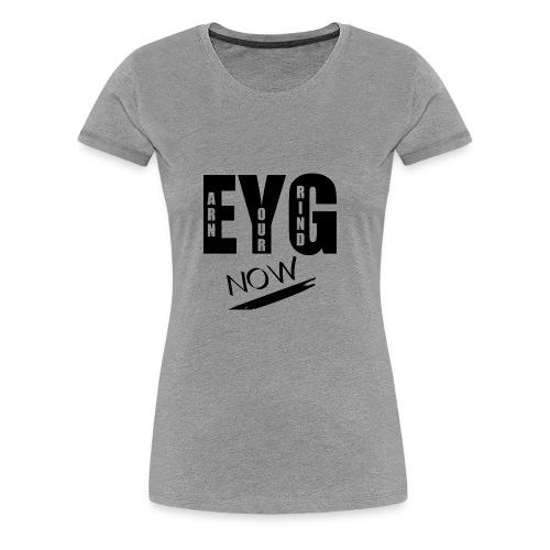 eygnow - Women's Premium T-Shirt