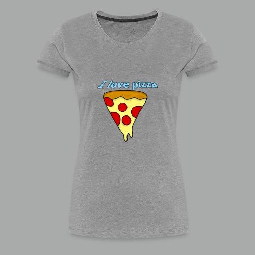 I love pizza - Women's Premium T-Shirt