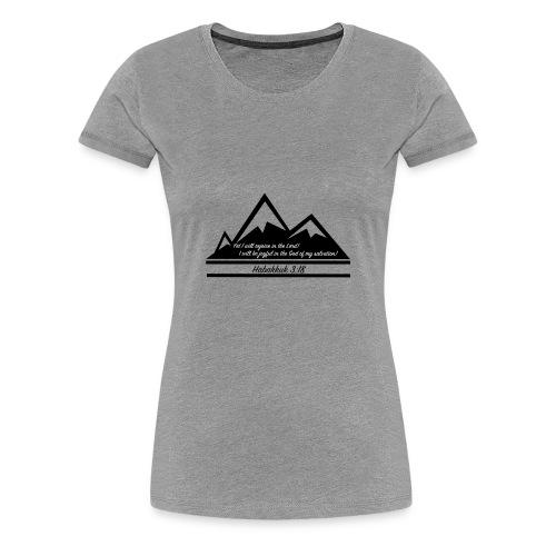 Habakkuk 3:18 - Women's Premium T-Shirt