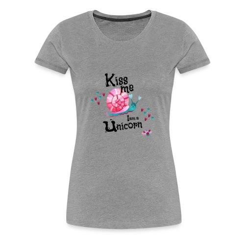 Kiss me - I am Unicorn - Women's Premium T-Shirt