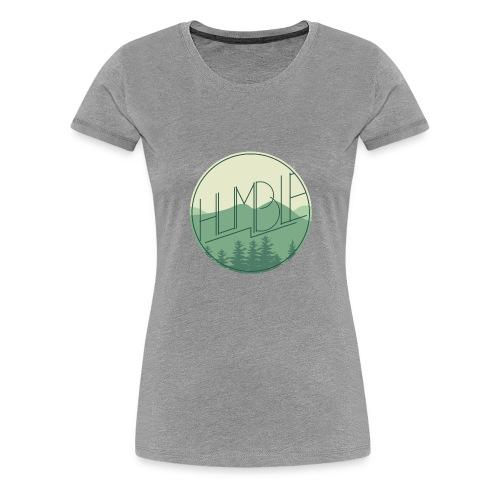 humble - Women's Premium T-Shirt