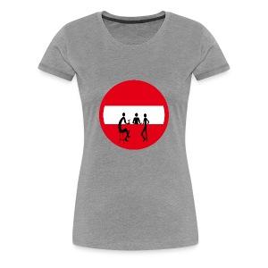 No entry pub - Women's Premium T-Shirt