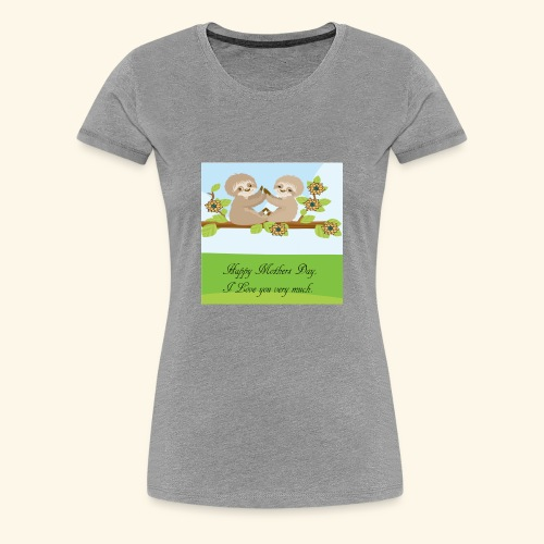 mothers Day - Women's Premium T-Shirt