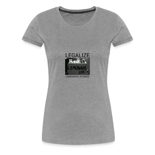 Legalize lemonade stands - Women's Premium T-Shirt