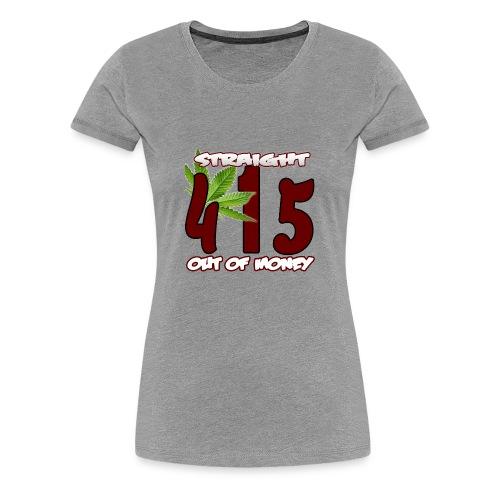 415 - Women's Premium T-Shirt