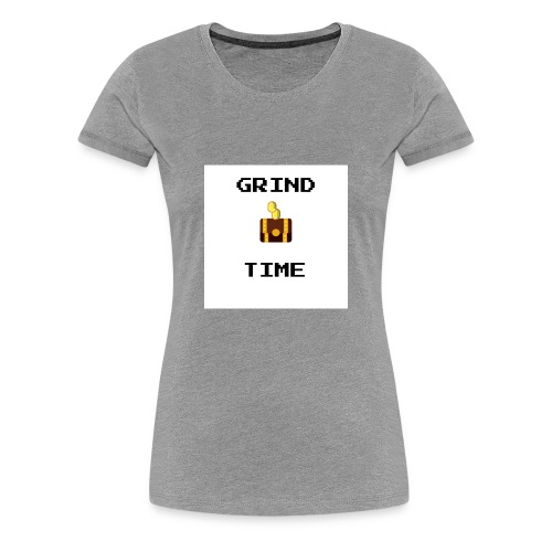 GRIND TIME - Women's Premium T-Shirt