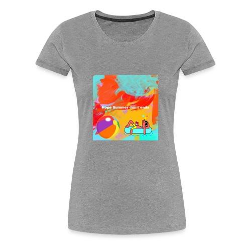 Hope summer don't ends - Women's Premium T-Shirt