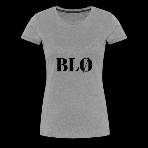BLØ - Women's Premium T-Shirt
