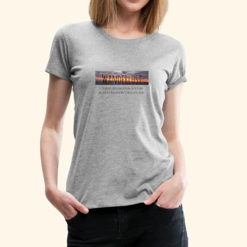 Wanderlust (german) - Women's Premium T-Shirt