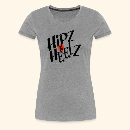 hipz and heelz - Women's Premium T-Shirt