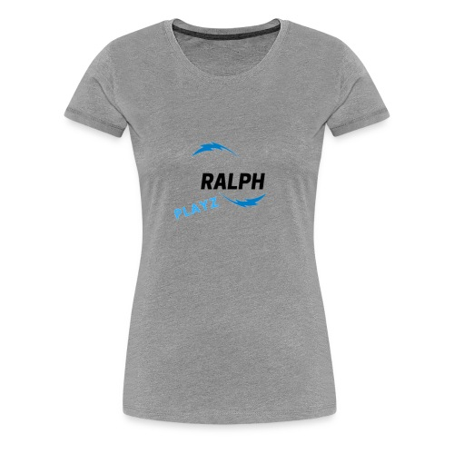Ralph Playz - Women's Premium T-Shirt