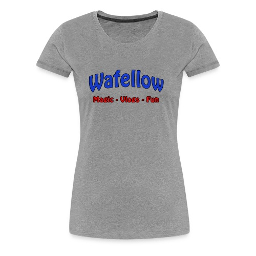 Wafellow - Magic, Vlogs, Fun - Women's Premium T-Shirt