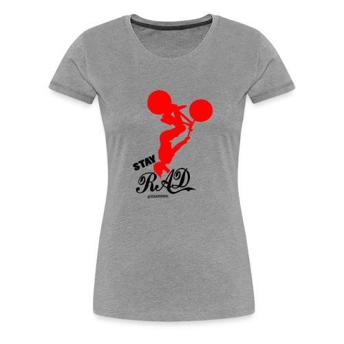 Stay Rad Black - Women's Premium T-Shirt