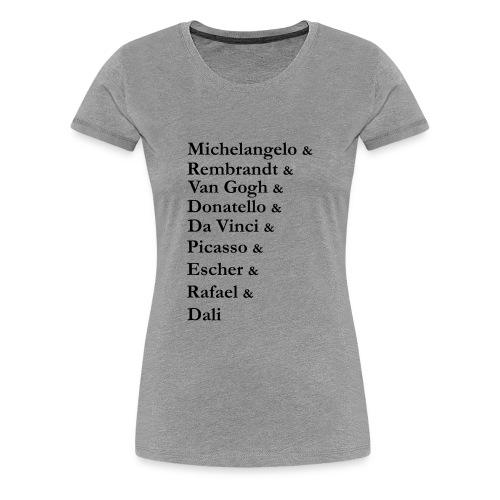 Great Artists - Women's Premium T-Shirt