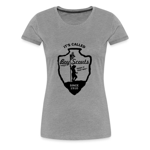 BOY Scouts is for BOYS - Women's Premium T-Shirt