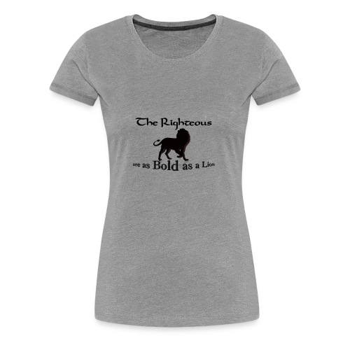 Bold as a Lion - Women's Premium T-Shirt