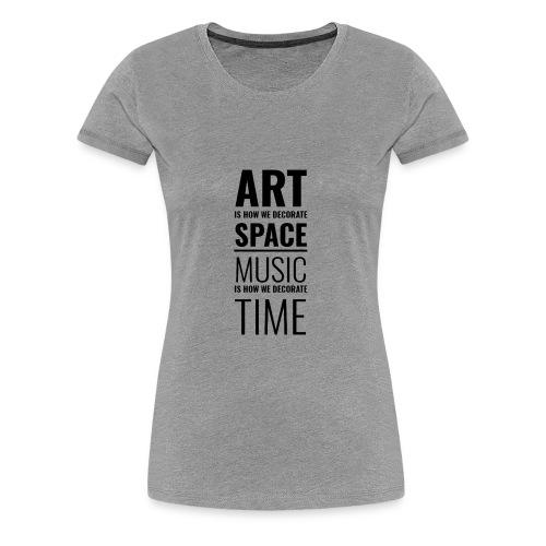 Art & Music - Women's Premium T-Shirt