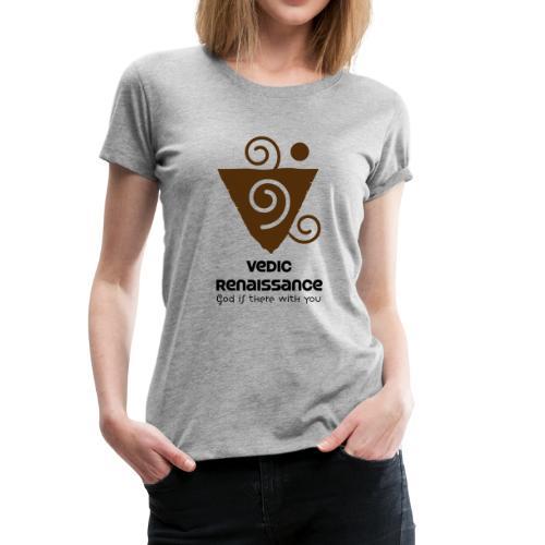 Vedic Renaissance - Women's Premium T-Shirt