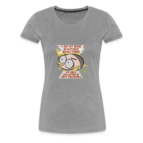 Sense of Mystery quote - Women's Premium T-Shirt
