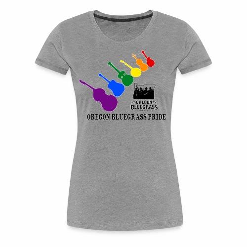 Oregon Bluegrass Pride - Women's Premium T-Shirt