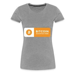 Bitcoin Accepted Here Logo Symbol Cryptocurrency - Women's Premium T-Shirt