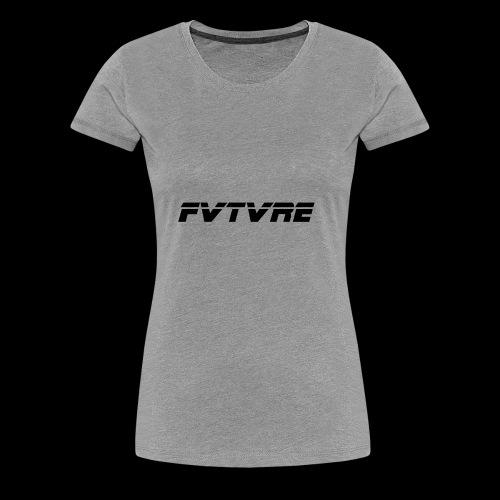 FVTVRE - Women's Premium T-Shirt