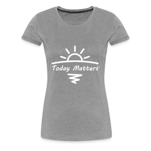 Today Matters Logo White - Women's Premium T-Shirt