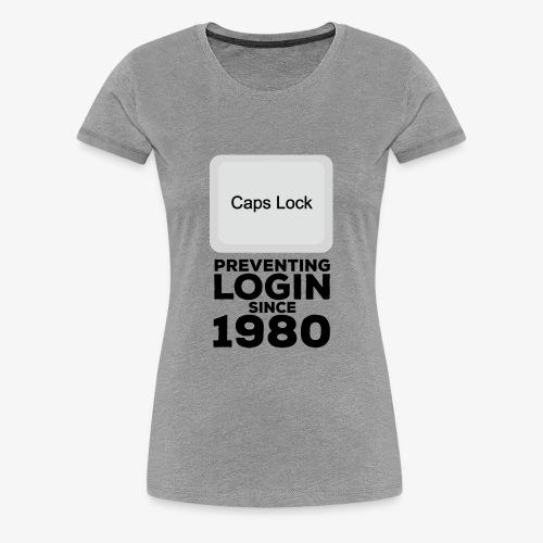 Caps Lock - Women's Premium T-Shirt