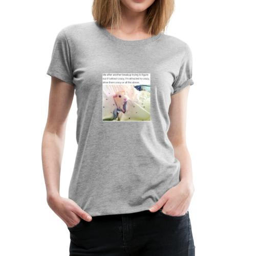 Break ups - Women's Premium T-Shirt