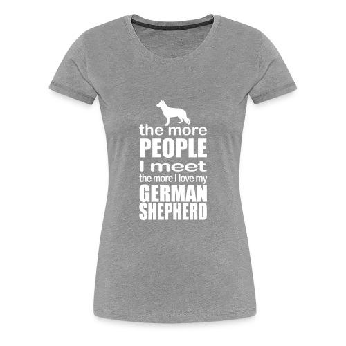 01 the more I love my german shepherd copy - Women's Premium T-Shirt