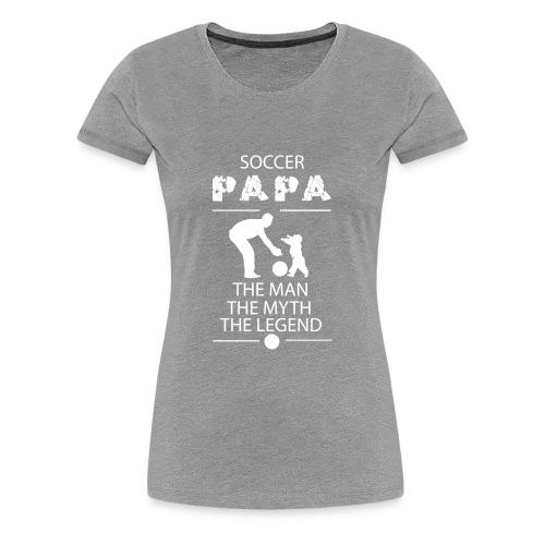 soccer papa tshirt - Women's Premium T-Shirt