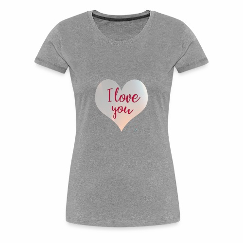 I love you heart - Women's Premium T-Shirt