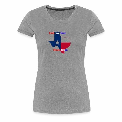 Inner Texan - Women's Premium T-Shirt