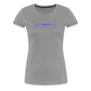 POWERFULL - Women's Premium T-Shirt
