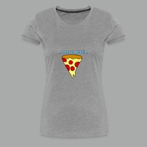 I love pizza - T-shirt premium pour femmes