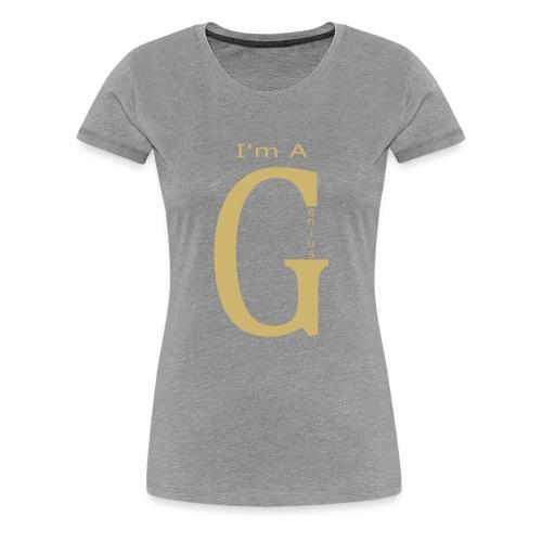 I'm a Genius - Women's Premium T-Shirt