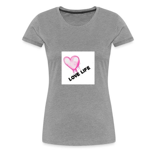LOVE LIFE ALL DAY - Women's Premium T-Shirt