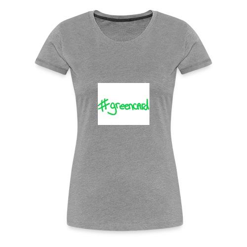 GREENCARD - Women's Premium T-Shirt