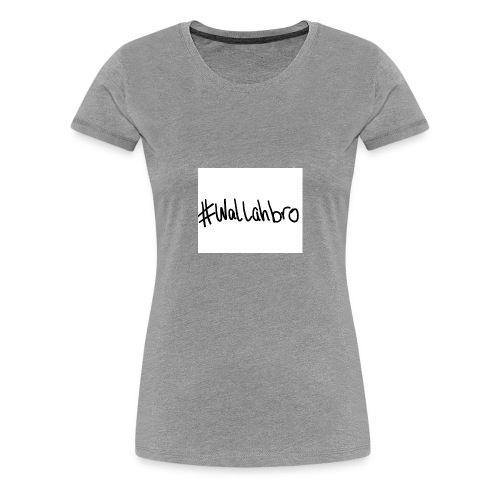 WALLAHBRO - Women's Premium T-Shirt