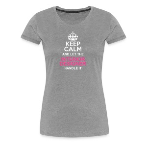 Keep Calm - Women's Premium T-Shirt