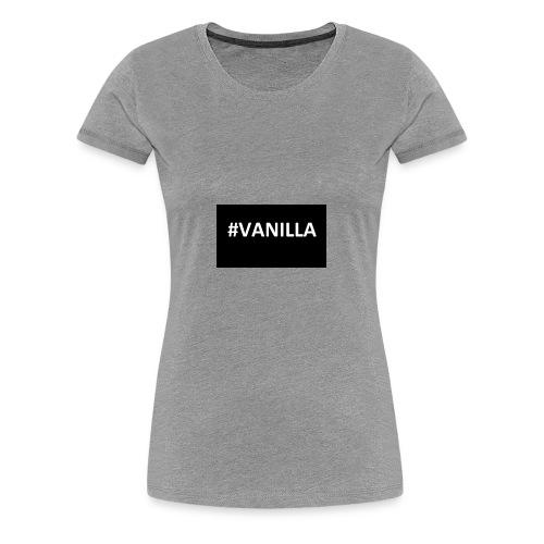 Vanilla - Women's Premium T-Shirt