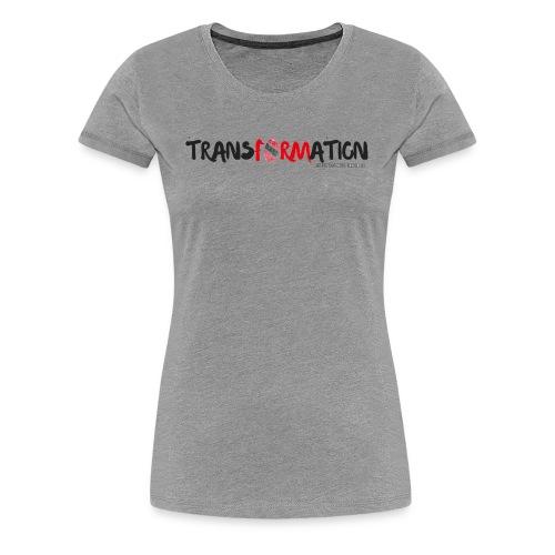 TRANSFORMATION PRINT - Women's Premium T-Shirt
