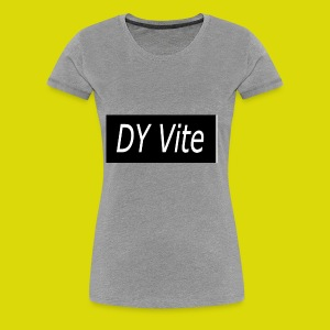 DY Shirt - Women's Premium T-Shirt