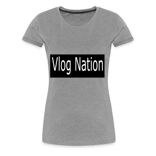 Vlog Nation - Women's Premium T-Shirt