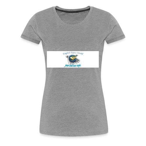 English Topics World - Women's Premium T-Shirt
