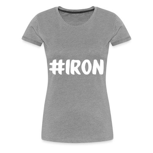 Iron Hashtag - Women's Premium T-Shirt