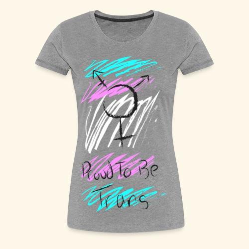 Trans Pride - Women's Premium T-Shirt