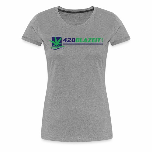 420 Blaze It - Women's Premium T-Shirt